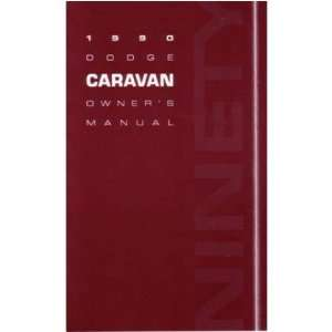 1990 DODGE CARAVAN MINIVAN Owners Manual User Guide