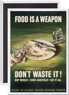 Food Is A Weapon WWII War Propaganda Fridge Magnet vg08. LARGE 3 1/2