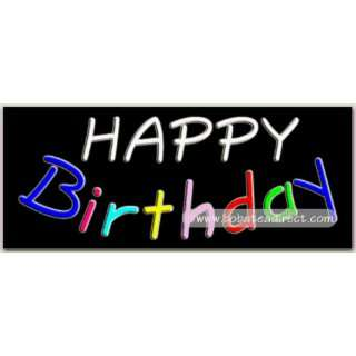Happy Birthday Neon Sign (13H x 32L x 3D) Everything