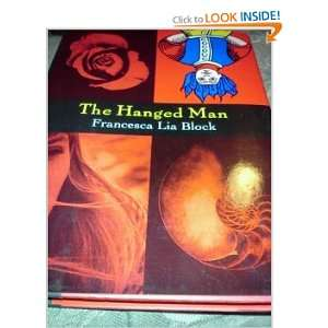 The Hanged Man (9780060245368) Francesca Lia Block Books