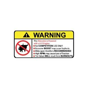 Mercedes V12 No Bull, Warning decal, sticker