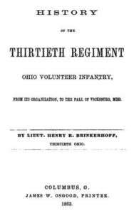 Civil War History of the 30th Regiment Ohio Infantry OH