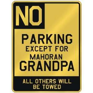 NO  PARKING EXCEPT FOR MAHORAN GRANDPA  PARKING SIGN COUNTRY MAYOTTE