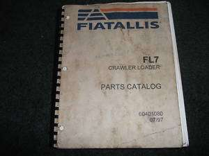 Fiat allis FL7 crawler loader parts catalog manual